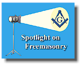 Spotlight on Freemasonry